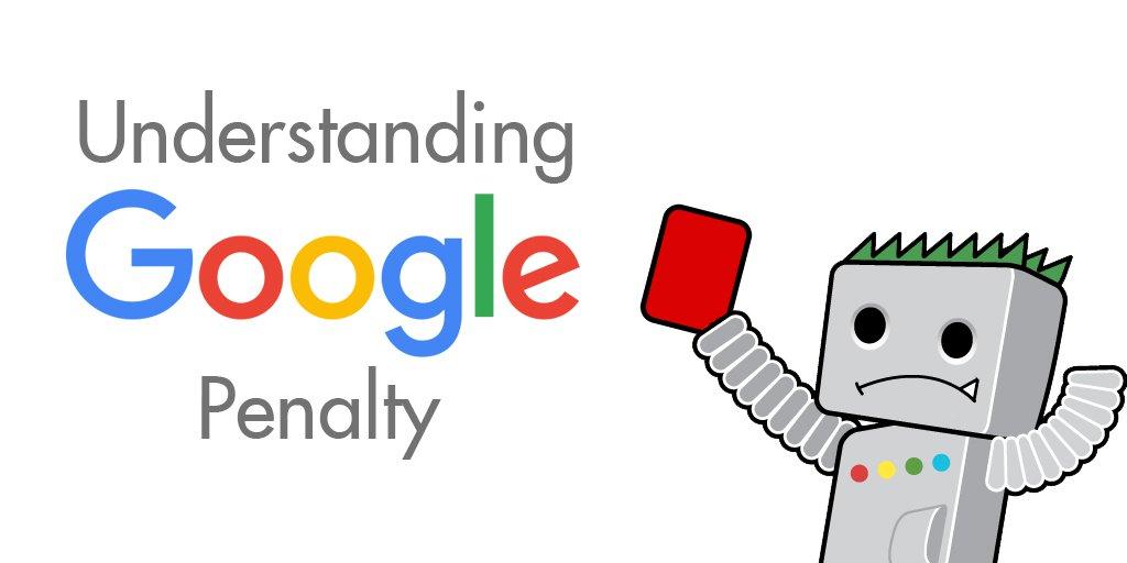 google penalty - 4 thuật toán Google quan trọng: Google Panda, Google Penguin, Google Penalty, Google Sandbox