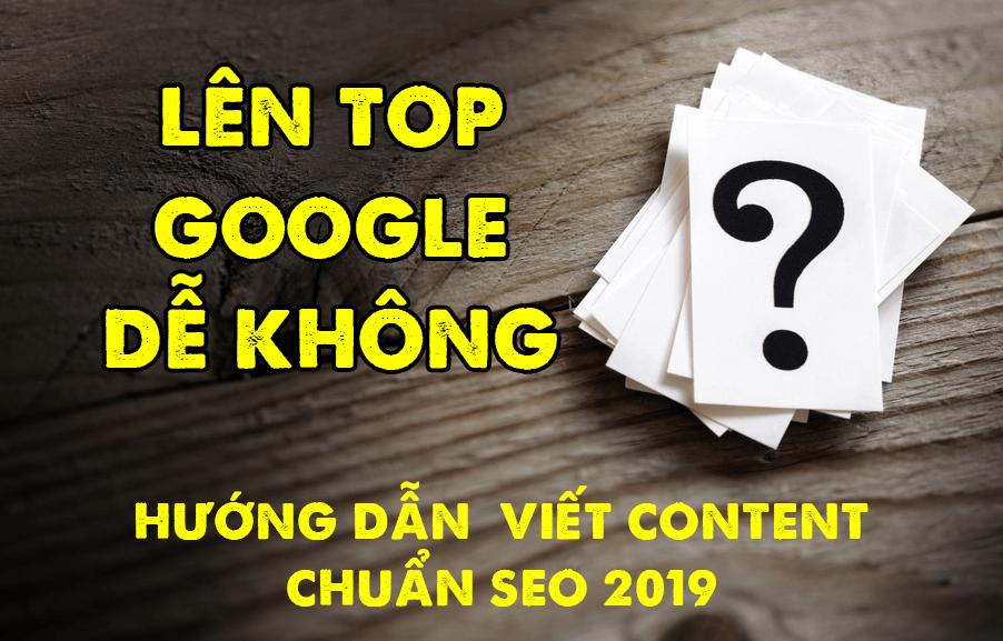 hd viet content chuan seo atp - Lên Top Google Dễ Hay Khó? Hướng Dẫn Cách Viết Bài Chuẩn SEO 2019